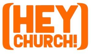 Hey Church image.001